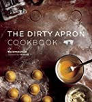 Dirty Apron Cookbook: Recipes, Tips a...