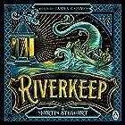 Riverkeep Hörbuch von Martin Stewart Gesprochen von: James Cosmo
