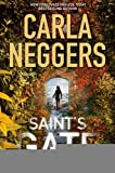img - for Saint's Gate [Hardcover] [2011] (Author) Carla Neggers book / textbook / text book