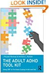 The Adult ADHD Tool Kit: Using CBT to...