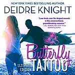 Butterfly Tattoo | Deidre Knight