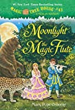 Moonlight on the Magic Flute (Magic Tree House Book 41)