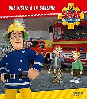 Sam le pompier : Une visite à la caserne