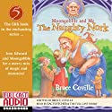 The Naughty Nork: Moongobble and Me #5 (       UNABRIDGED) by Bruce Coville Narrated by Zac Fletcher