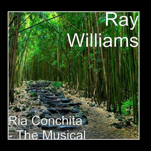 Ray Williams - Ria Conchita - The Musical