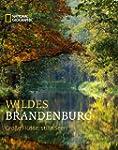 Wildes Brandenburg: Gro�e Fl�sse, sti...