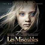 Les Mis�rables: Highlights From The M...