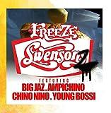 Freeze - Swensonz (feat. Ampichino, Big Jaz, Chino Nino & Young Bossi)