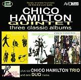 echange, troc Chico Hamilton - Chico Hamilton : Three Classic Albums
