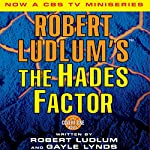 The Hades Factor: A Covert-One Novel | Robert Ludlum,Gayle Lynds