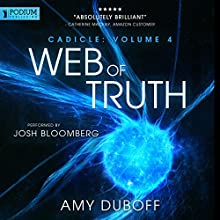 Web of Truth: Cadicle, Book 4 Audiobook by Amy DuBoff Narrated by Josh Bloomberg