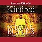 Kindred Audiobook by Octavia E. Butler Narrated by Kim Staunton