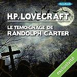 Le témoignage de Randolph Carter | Howard Phillips Lovecraft