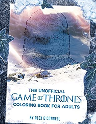 The Unofficial Game of Thrones Coloring Book For Adults: Adult Coloring Books: Stress Relief Coloring: Volume 3