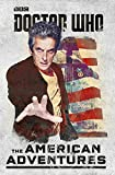 img - for Doctor Who: The American Adventures book / textbook / text book