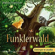 Funklerwald Hörbuch von Stefanie Taschinski Gesprochen von: Katharina Thalbach