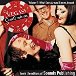 Vegas Confessions 7: What Goes Around Comes Around |  Sounds Publishing