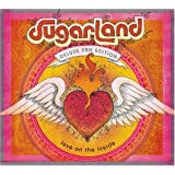 Love On The Inside [Deluxe Fan Edition] ~ Sugarland