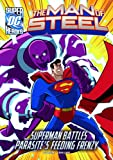 Scott Peterson Parasite's Feeding Frenzy (DC Super Heroes: The Man of Steel)