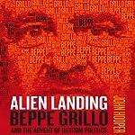 Alien Landing: Beppe Grillo and the Advent of Dotcom Politics | John Hooper