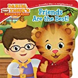 img - for Friends Are the Best! (Daniel Tiger's Neighborhood) book / textbook / text book