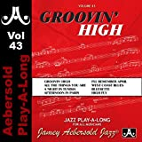 Groovin' High - Volume 43