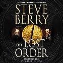 The Lost Order: Cotton Malone, Book 12 Hörbuch von Steve Berry Gesprochen von: Scott Brick