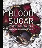 61iIpT6Rg3L. SL160  Blood Sugar: Inspiring Recipes for anyone facing the Challenge of Diabetes and maintaining good health