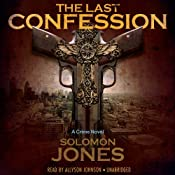 The Last Confession | [Solomon Jones]