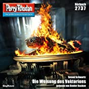 Die Weisung des Vektorions (Perry Rhodan 2737)   Susan Schwarz