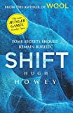 Hugh Howey Shift: (Wool Trilogy 2)