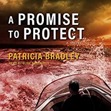 A Promise to Protect: Logan Point Series, Book 2 Audiobook by Patricia Bradley Narrated by Elise Arsenault