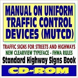 Manual on Uniform Traffic Control Devices (MUTCD ...