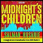 Midnight's Children: BBC Radio 4 full-cast dramatisation | Salman Rushdie