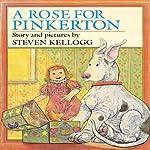 Rose for Pinkerton | Steven Kellogg