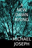 A New Dawn Rising