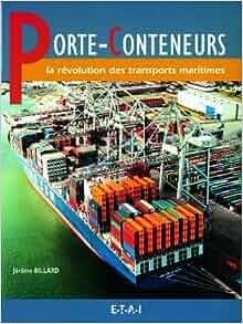 """porte-containers ; la revolution des transports"""": 9782726893401"""