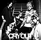 CRY OUT (初回盤B)(DVD付)(在庫あり。)