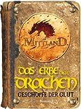 Mittland 3 - Das Erbe der Drachen - Teil 2: Gesch�pfe der Glut
