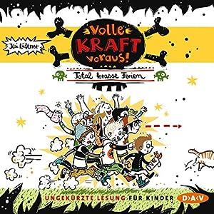 Total krasse Ferien (Volle Kraft voraus! 1) Hörbuch
