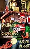 Southern Fried Christmas (Christmas Holiday Extravaganza)