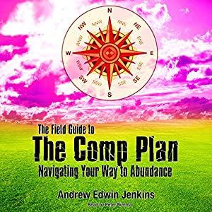 The Field Guide to the Comp Plan Audiobook