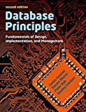 img - for Database Principles: Fundamentals of Design, Implementations and Management book / textbook / text book