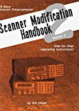 Scanner Modification Handbook, Volume 2: Step-by-Step Upgrading Instructions
