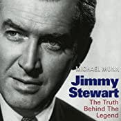 Jimmy Stewart: The Truth Behind the Legend | [Michael Munn]