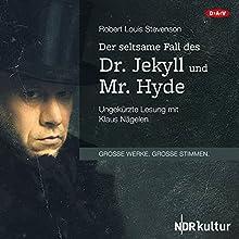 Der seltsame Fall des Dr. Jekyll und Mr. Hyde Hörbuch von Robert Louis Stevenson Gesprochen von: Klaus Nägelen