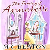 The Taming of Annabelle: The Six Sisters, Book 2 | M. C. Beaton