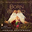 Born Wicked: The Cahill Witch Chronicles, Book One Audiobook by Jessica Spotswood Narrated by Nicole Sudhaus