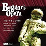 Final Curtain by Beggars Opera