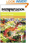 Song of Songs (Interpretation: A Bibl...